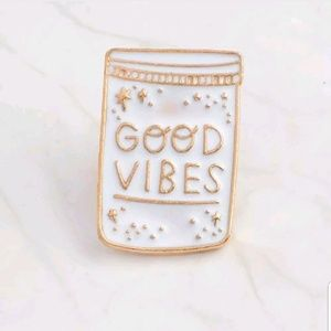 Jewelry - {5/$25} Good Vibes enamel pin!